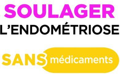 Lecture : Soulager l'endométriose SANS médicaments, par Stéphanie Mezerai et Sophie Pensa